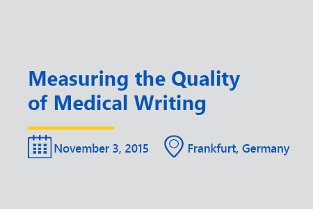 Measuring the Quality of medical writing think tank Frankfurt november 2015