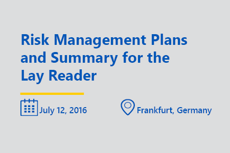 Risk management plans and summary for the lay reader think tank Frankfurt July 2016