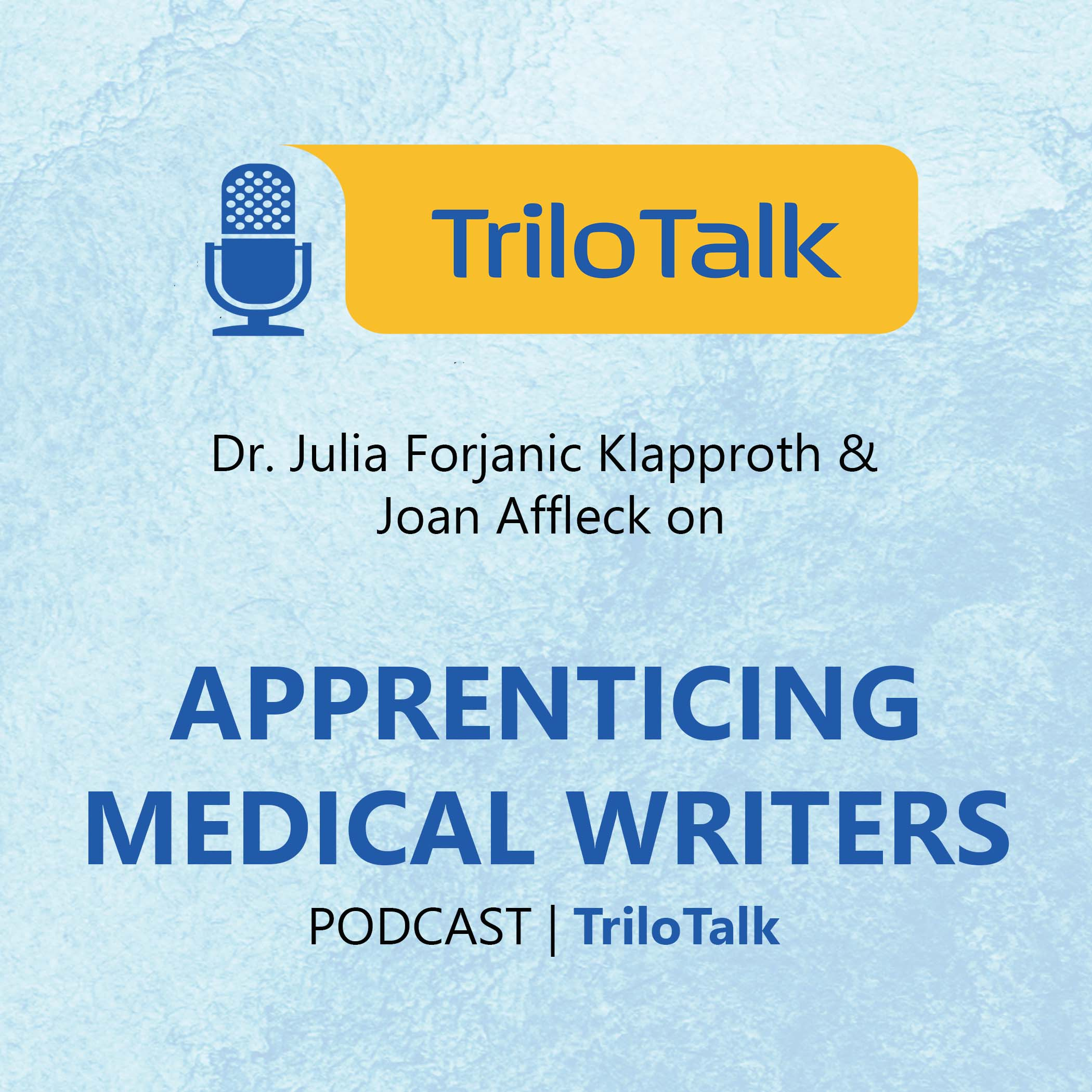 Episode 6 - APPRENTICING MEDICAL WRITERS - Thmbnail